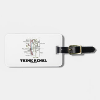 Think Renal (Nephron Anatomy Illustration) Tag For Bags