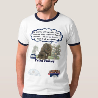 Think Right... Debt, Regulation and Taxes T-Shirt