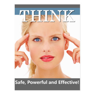 Think. Safe, Powerful and Effective. Postcard