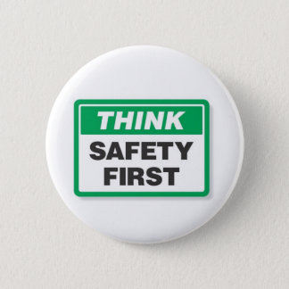THINK SAFETY FIRST BUTTON