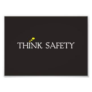 Think Safety. Photograph