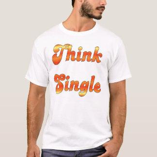 Think Single 1 T-Shirt