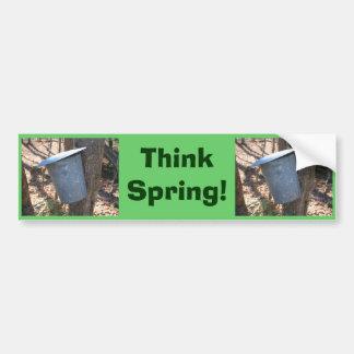 Think Spring Maple Syrup Buckets Bumper Sticker