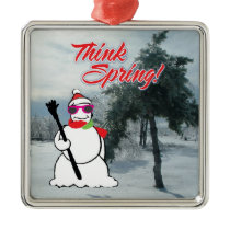 think spring with snowman metal ornament
