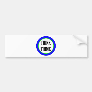 Think Thimk Bumper Sticker