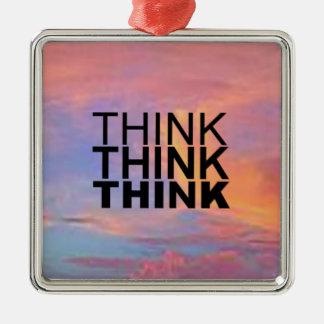 Think Think Think Square Metal Christmas Ornament
