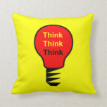 Think, Think, Think Pillow