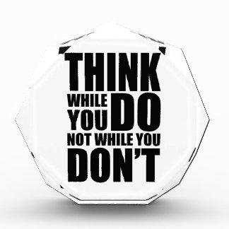 Think while you DO Acrylic Award