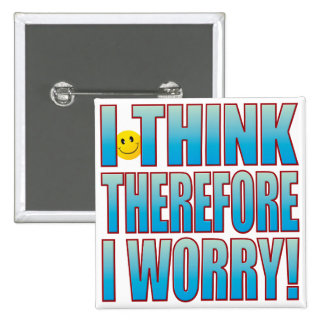 Think Worry Life B Button