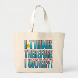 Think Worry Life B Large Tote Bag