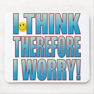 Think Worry Life B Mouse Pad