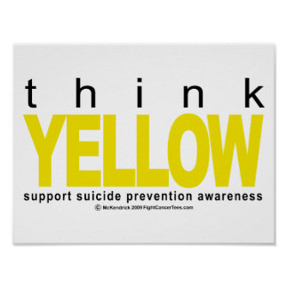 Think YELLOW Suicide Prevention Poster