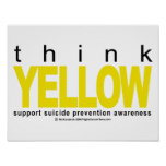 Think YELLOW Suicide Prevention Print