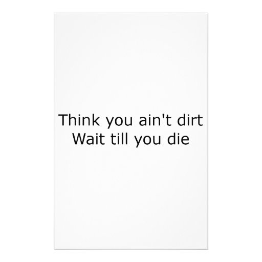 Think you ain't dirt - Black Personalized Stationery