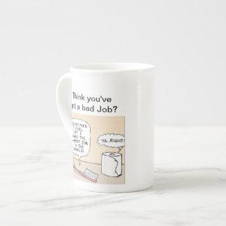 Think you've got a bad job Mug