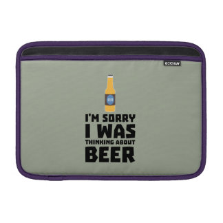 Thinking about Beer bottle Z860x MacBook Air Sleeve