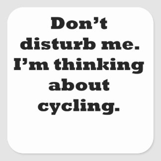Thinking About Cycling Square Stickers