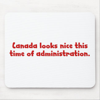 Thinking about moving to Canada Mouse Pad