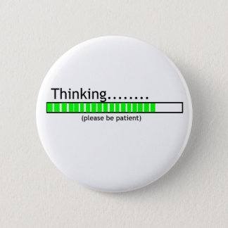 Thinking.... Button