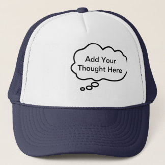Thinking Cap - Add Your Custom Thought