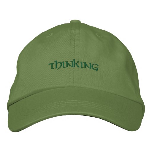 10d4d46fdc7 Thinking Cap!! Embroidered Baseball Cap