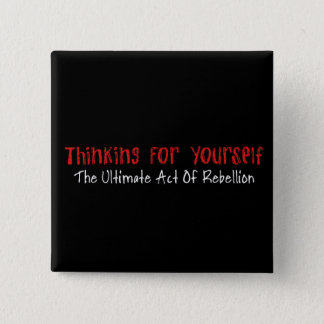 Thinking For Yourself Button