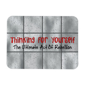 Thinking For Yourself Magnet