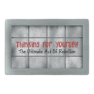 Thinking For Yourself Rectangular Belt Buckle