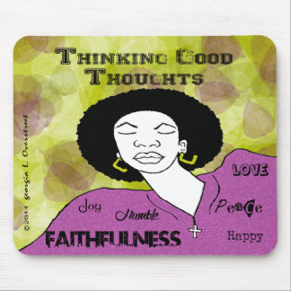 Thinking good thoughts mouse pad
