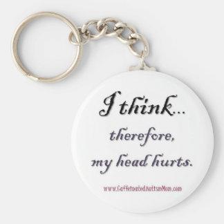 Thinking hurts basic round button keychain