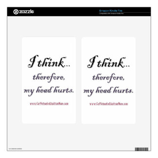 Thinking hurts kindle fire decal