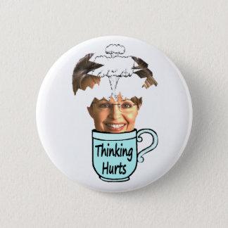 thinking hurts pinback button