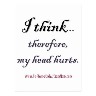 Thinking hurts postcard