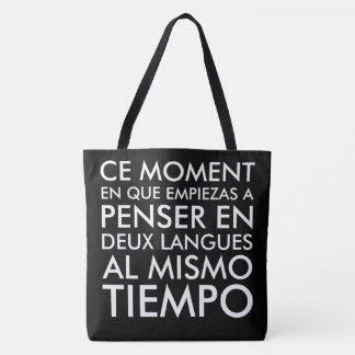 Thinking in French and Spanish Tote Bag