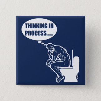 Thinking in process pinback button