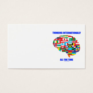 Thinking Internationally All The Time Flags Brain Business Card