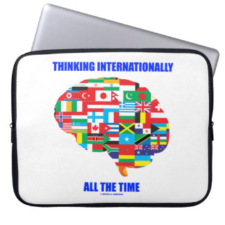 Thinking Internationally All The Time Flags Brain Laptop Sleeve