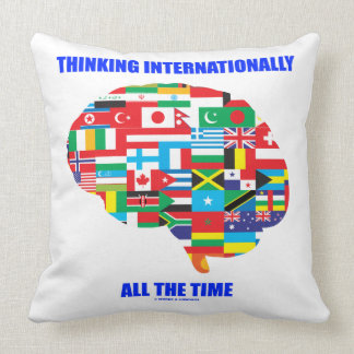 Thinking Internationally All The Time Flags Brain Throw Pillow