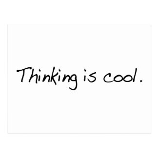 Thinking Is Cool Postcard