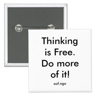 Thinking is Free Pinback Button