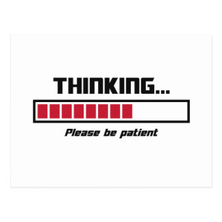 Thinking Loading Bar Please Be Patient Postcard