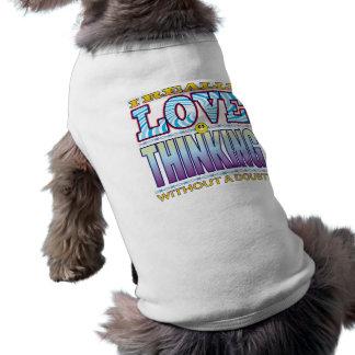 Thinking Love Face Doggie T Shirt