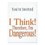 Thinking Makes Me Dangerous Custom Announcement