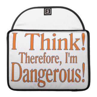 Thinking Makes Me Dangerous MacBook Pro Sleeve