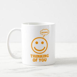 THINKING OF YOU (ASSHOLE)  Coffee Mug