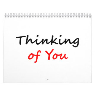 Thinking of You Calendar