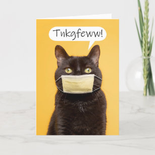 Thinking of You Cat Talking Through Face Mask Holiday Card