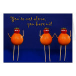 Thinking of You - Encouragement -Humor Card