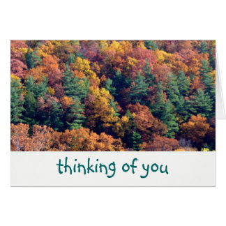 """Thinking Of You""/Fall Colors/ earthtones Card"