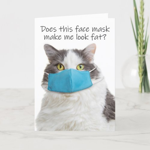 Thinking of You Fat Cat in Face Mask Humor Holiday Card